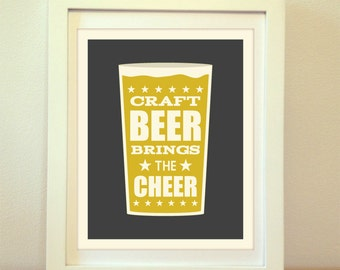 Craft Beer Brings The Cheer, Beer, Craft, Beer Art, Beer Print, Beer Poster, Bar Poster, Kitchen, Craft Beer Print, Beer Sign, Craft Beer