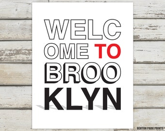 Welcome To Brooklyn, Brooklyn, Brooklyn New York, Brooklyn Print, Brooklyn Poster, Brooklyn Artwork, Brooklyn Art, Brooklyn Typography