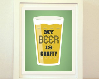 My Beer Crafty, Beer Print, Beer Art, Craft Beer, Home Decor, IPA, Home Brew