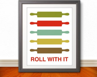 Rolling Pin Print Poster, Mid Century Art, Quote Print, Kitchen Print, Kitchen Poster, Art, Kitchen Art, Retro - Rolling Pin: Roll With It