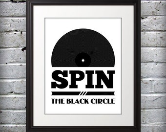 Spin The Black Circle 11x14