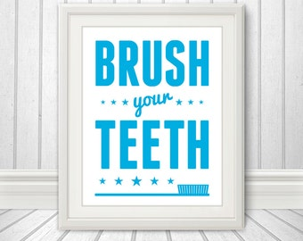 Brush Your Teeth, Brush Your Teeth Art, Brush Your Teeth Print, Bathroom Print, Bathroom Art, Bathroom SIgn, Custom Colors, Kids Bathroom
