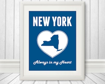 New York, New York is Always in my Heart - New York Print, New York Heart, New York Art, Custom Color - 8x10 Print