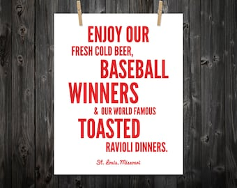 Enjoy Our Fresh Cold Beer, Baseball Winners, and World Famous Toasted Ravioli Dinners, St. Louis, St. Louis Art, St. Louis Print, Baseball