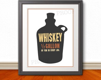 Whiskey, Whiskey Print, Whiskey Poster, Bar, Bar Art, Bar Print, Whiskey Half Gallon of Fun - 11x14 Print