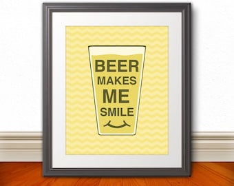 Beer, Beer Chevron, Beer Print, Beer Poster, Beer Quote Print, Beer Art, Retro, - Beer Makes Me Smile - 8x10