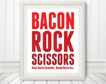 Bacon Rock Scissors, Bacon Print, Bacon Art, Kitchen Print, Kitchen Sign, Kitchen Art, Custom Color - 11x14