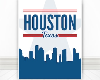 Houston, Houston Skyline, Houston Poster, Houston Print, Houston Sign. Houston Art, Houston Texas - 11x14