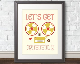 Let's Get Reel - Music Art Print