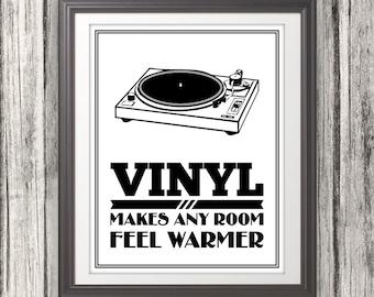 Vinyl Record, Vinyl Makes Any Room Feel Warmer, Vinyl Record Print, Vinyl Record Art, Music Typography