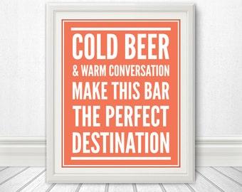 Cold Beer & Warm Conversation, Beer Sign, Beer Art, Beer Print, Bar Sign, Bar Art, beer