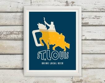 St Louis Statue, St Louis, Saint Louis, STL, St Louis Beer, St. Louis Beer Print, St Louis Poster, St. Louis Print, St. Louis Art, STL Art