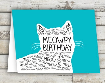 Meowpy Birthday, Birthday Card, Birthday Cat Card, Cat Card, Kitty Cat, Kitty Cat Card, Meow Card, Cats, Cat Birthday Card, Meowy Birthday