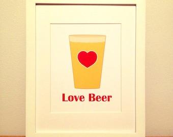 Beer Love, Beer Print, Beer Art, Kitchen Quote, Kitchen Art, Beer Quote - 8x10
