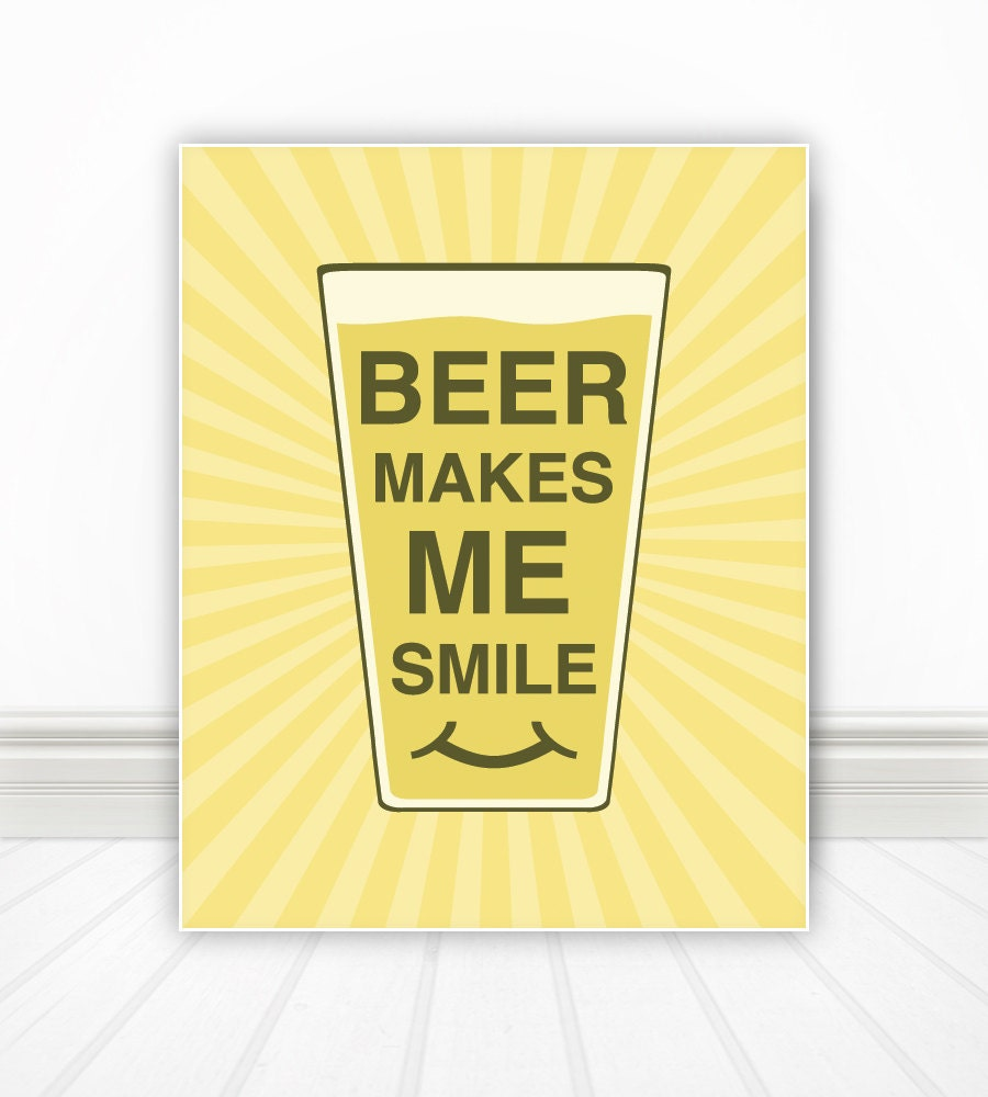 Beer Makes Me Smile, Kitchen Wall Art, Kitchen Art, Kitchen Print ...