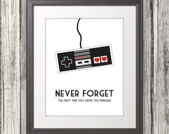 Never Forget The First Time You Saved The Princess, Nintendo, NES, Nintendo Print, Mario - 8x10