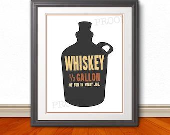 Whiskey, Whiskey Print, Whiskey Poster, Bar, Bar Art, Bar Print, Whiskey Half Gallon of Fun - 11x14 Print