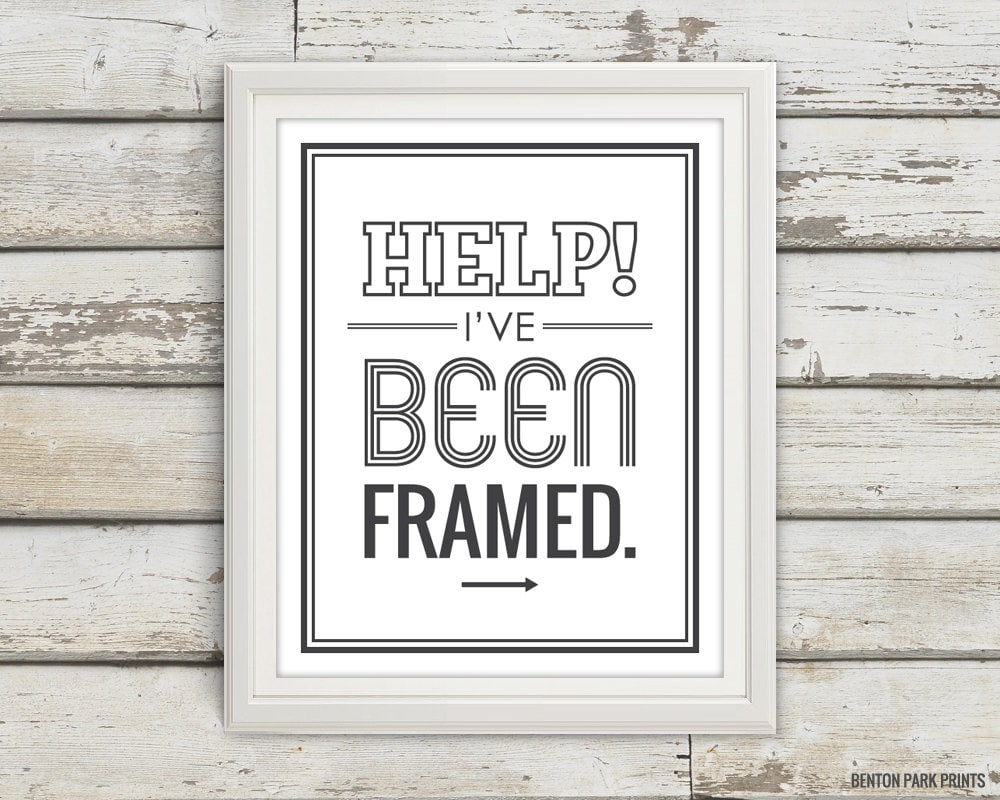 Help! I\'ve Been Framed, Typography, Typography Poster, Typography ...