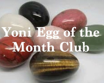 Yoni Egg of the Month club