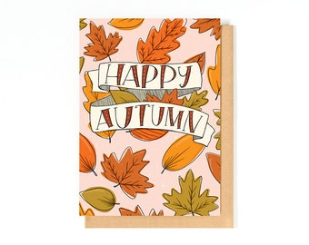 Happy Autumn Card - Happy Fall Greeting Card - Illustrated Fall Card - Fall Leaves - Miss You Card - Long Distance Friendship - I Love Fall