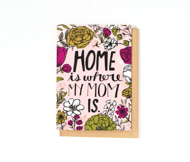 Birthday Card For Mom Mom Birthday Card Thank You Mom Home Is