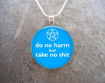 Wiccan Jewelry - Glass Pendant Necklace - Do No Harm But Take No Sh*t - Light Blue - Free Shipping - sku DNH-BLUE