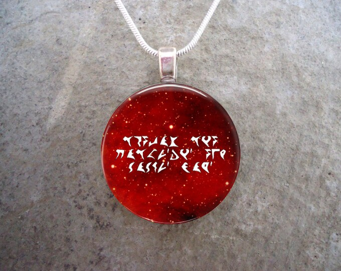 Klingon Jewelry - Revenge Is A Dish Best Served Cold - Glass Pendant Necklace