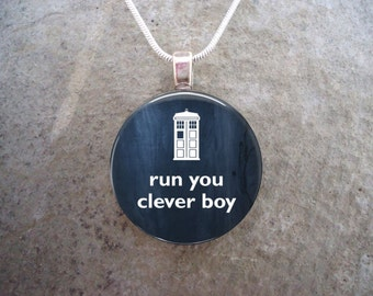 Doctor Who Jewelry - Glass Pendant Necklace - Run You Clever Boy