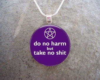 Wiccan Jewelry - Glass Pendant Necklace - Do No Harm But Take No Sh*t - Purple - Free Shipping - Style DNH-PURPLE