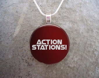 Action Stations! Battlestar Galactica Jewelry - Glass Pendant Necklace - BSG - Free Shipping - Style BSG-ACTION