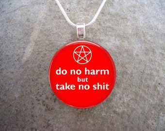 Wiccan Jewelry - Glass Pendant Necklace - Do No Harm But Take No Sh*t - Red - Free Shipping - Style DNH-RED