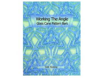 Working The Angle; Glass Cane Pattern Bars