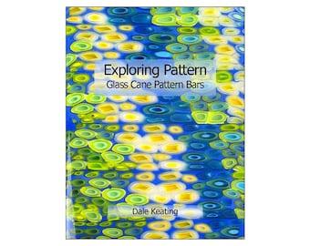 Exploring Pattern; Glass Cane Pattern Bars, PDF E-Book