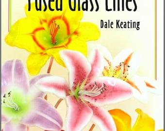 Fused Glass Lilies, PDF E-Book