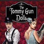 The Tommy Gun Dolls Vol. 1 Graphic Novel