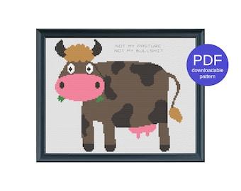 Not My Pasture, Not My Bullshit Funny Modern Instant Download PDF Cursing Swearing Cross Stitch Pattern