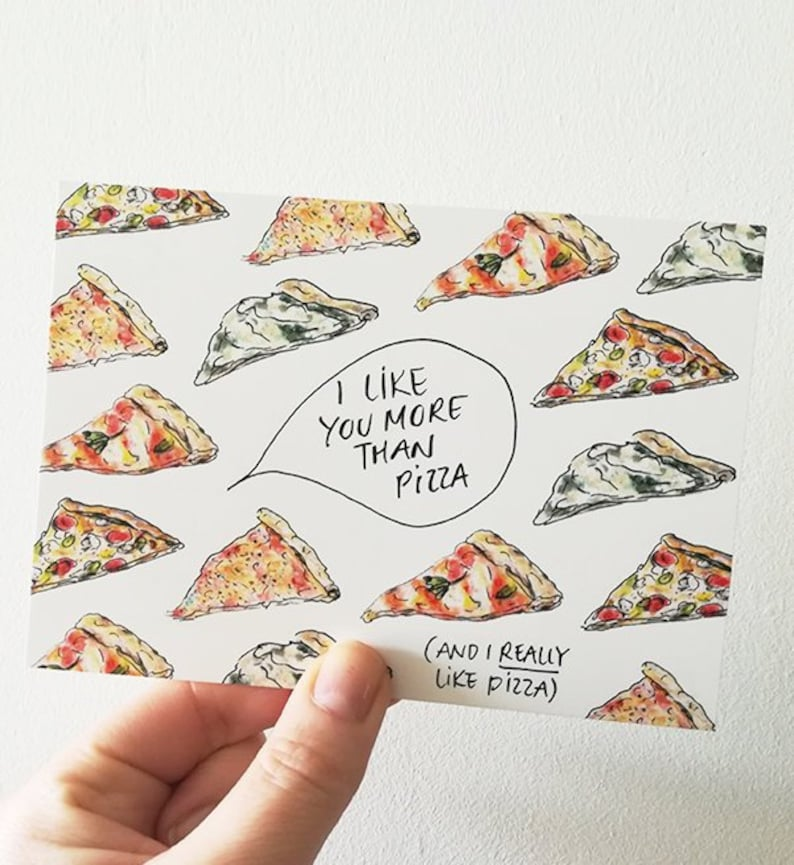 Pizza Lover Card I Like You More Than Pizza Funny Valentine image 0