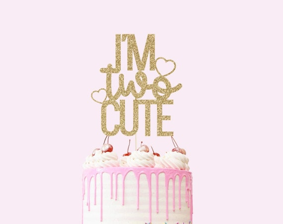 I'm Two Cute Cake Topper - Glitter - Second Birthday. Birthday Cake Topper. Birthday Party. 2nd Birthday Party. Turning Two Cake Sign.
