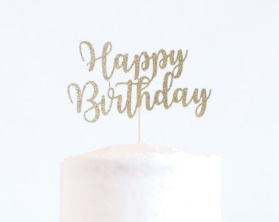 Happy Birthday Cake Topper - Glitter Cardstock - Birthday. Smash Cake Topper. Birthday Party Decor. First Birthday. Birthday Cake Topper.