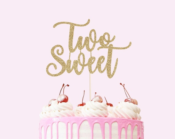 Two Sweet Cake Topper - Glitter - Second Birthday. Birthday Cake Topper. Smash Cake Topper. Birthday Party. 2nd Birthday Party.