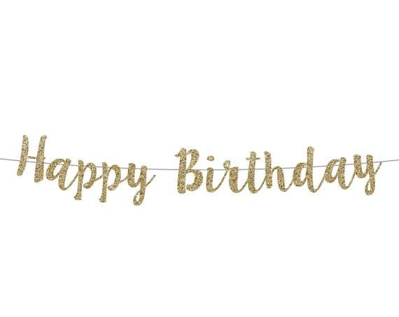 Happy Birthday Banner - Cursive Banner - Birthday Decorations. Glitter Sign. Birthday Banner.