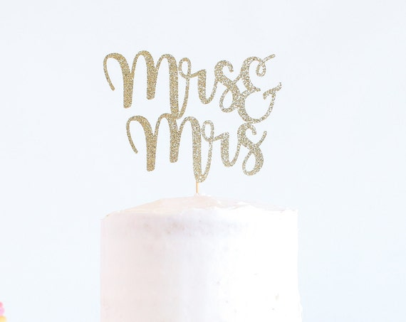 Mrs & Mrs Cake Topper - Glitter - Wedding Cake Topper. Engagement Party. Mrs and Mrs. Mrs and Mrs Cake Topper. Cake Toppers for Wedding.