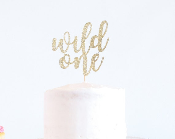 Wild One Cake Topper - Glitter - 1st Birthday. Smash Cake Topper. Birthday Party. First Birthday. Birthday Cake Topper. 1st Birthday Decor.