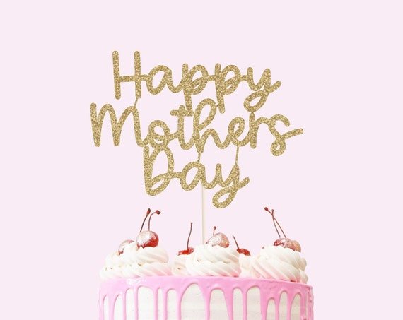 Happy Mothers Day Cake Topper - Glitter Cardstock - Mothers Day Party Decoration. Happy Mothers Day. Happy Mom Day. Gift for Mom.
