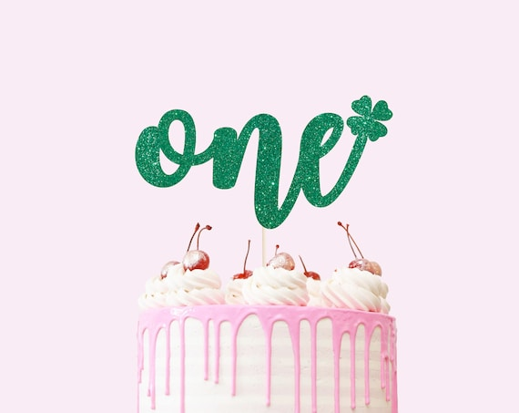 St. Patricks Day One Cake Topper - Glitter - First Birthday. Smash Cake Topper. Birthday Party. First Birthday. 1st Birthday.