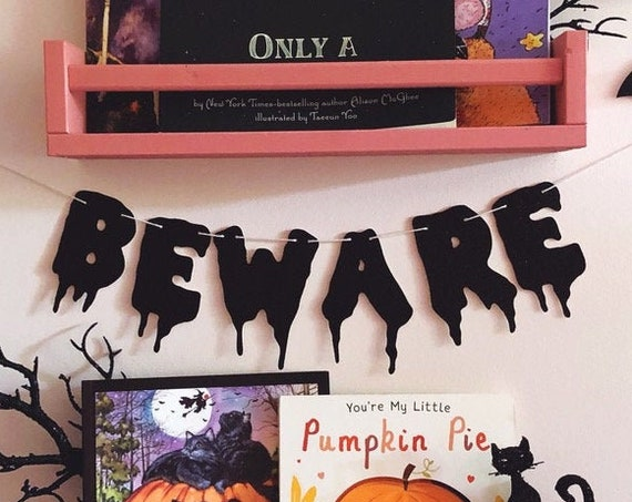 BEWARE Halloween Sign - Glitter Banner - Halloween Party Banner. Halloween Door Sign. Dorm Wall Decor. Halloween Bachelorette. Baby Shower.
