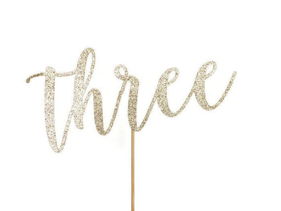 Three Cake Topper - Glitter - Third Birthday. Birthday Cake Topper. Smash Cake Topper. Birthday Party. First Birthday. 3rd Birthday.