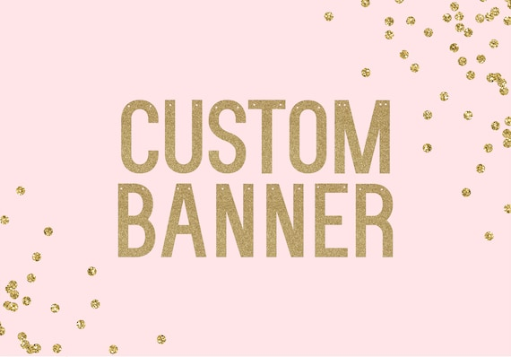 Glitter Banner - Custom Text - 5 inch - Bachelorette Party. Dorm Decor. Personalized Party Decor. Glitter Door Sign. Custom Name Banner.