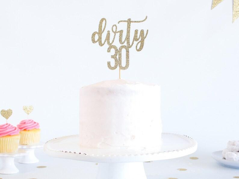 Dirty 30 Cake Topper Glitter Birthday Funny