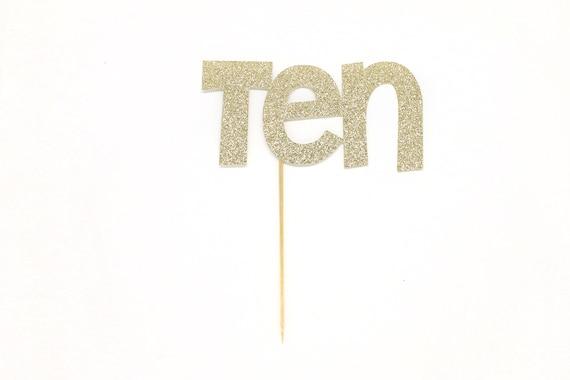 Ten Cake Topper - Glitter - Tenth Birthday Cake Topper. 10th Birthday Cake Topper. Ten Cake Sign. Tenth Birthday Decor.